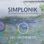 """CD """"Ziel-Los zur Mitte"""""""